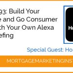 Ep #93: Build Your Audience and Go Consumer Direct with Your Own Alexa Flash Briefing