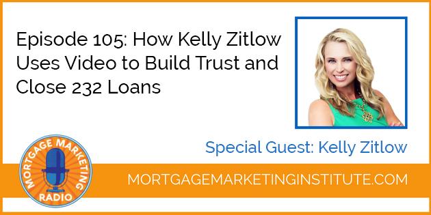 Kelly Zitlow Video Marketing for Loan Officers